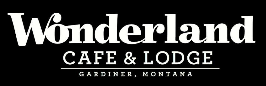 Wonderful Wonderland Cafe & Lodge | Yellowstone National Park TW-99
